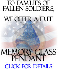 To Families of Fallen Soldiers, We offer a Free Pendant with any Purchase.